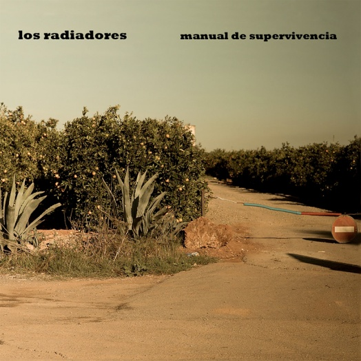 LOS RADIADORES - (2013) Manual de supervivencia