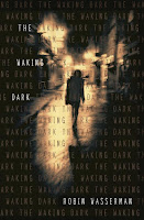 The Waking Dark by Robin Wasserman book cover