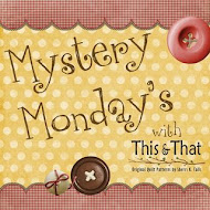 Mystery Monday&#39;s