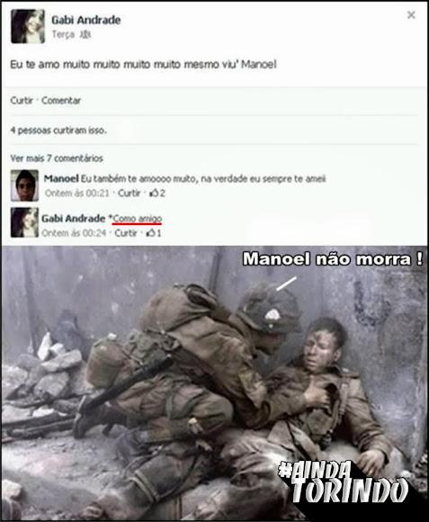 Manoel não morra!