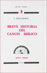 G. Báez Camargo-Breve Historia Del Canon Bíbico-