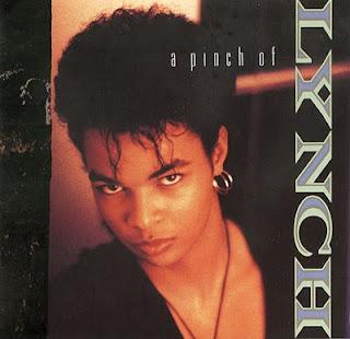 LYNCH - A PINCH OF LYNCH (1989)