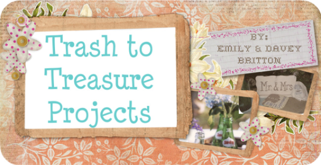 Trash to Treasure Projects