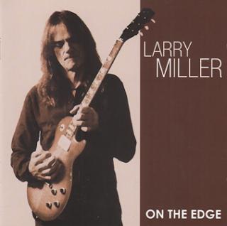 Larry Miller - On The Edge 2012