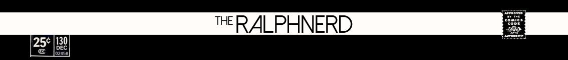 The Ralphnerd