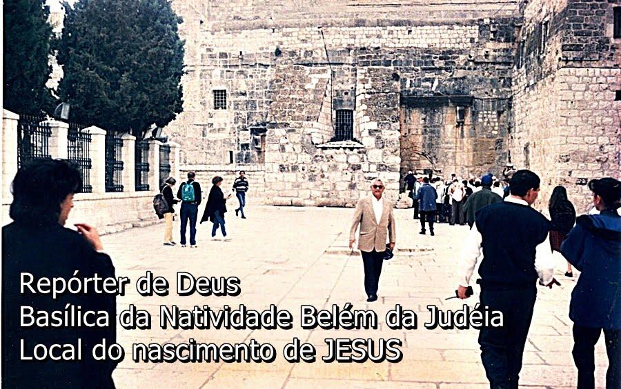 Repórter de Deus em Belém da Judéia
