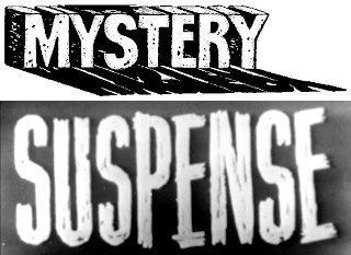 Thrillers: Mystery and Suspense