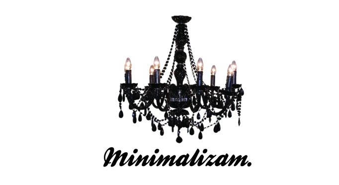 Minimalizam.