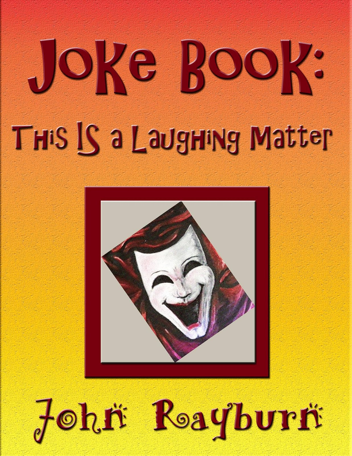 Joke Book: It IS a Laughing Matter