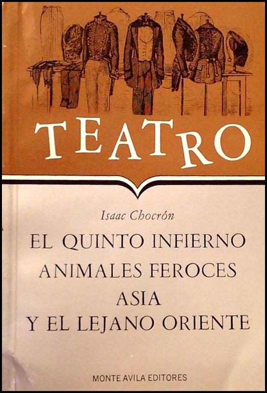 ASIA Y EL LEJANO ORIENTE, de Isaac Chocrón. Dirección, Iluminación: Carlos Giménez. Madrid, 1975