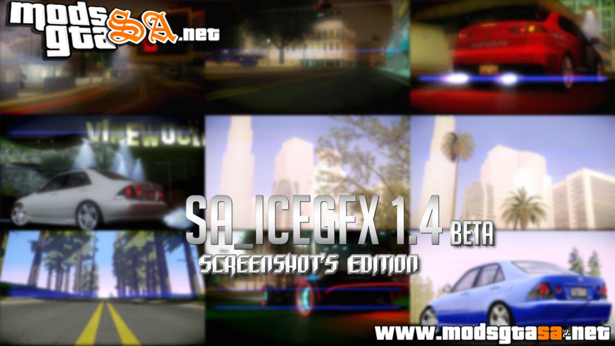 SA - SA_ICEGFX Beta Screenshot's Edition v1.4