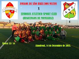 AMIGOS DE SÃO BRÁS DOS MATOS - 2 / JUVENIS DO ATLÉTICO SPORT CLUBE (REGUENGOS) - 4