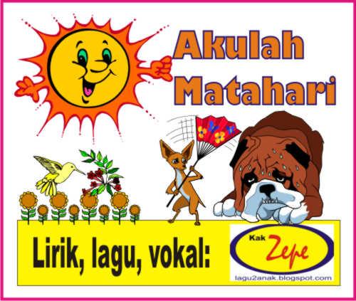 Akulah+Matahari+lagu+anak+karya+kak+zepe+lagu+anak+indonesia+lagu