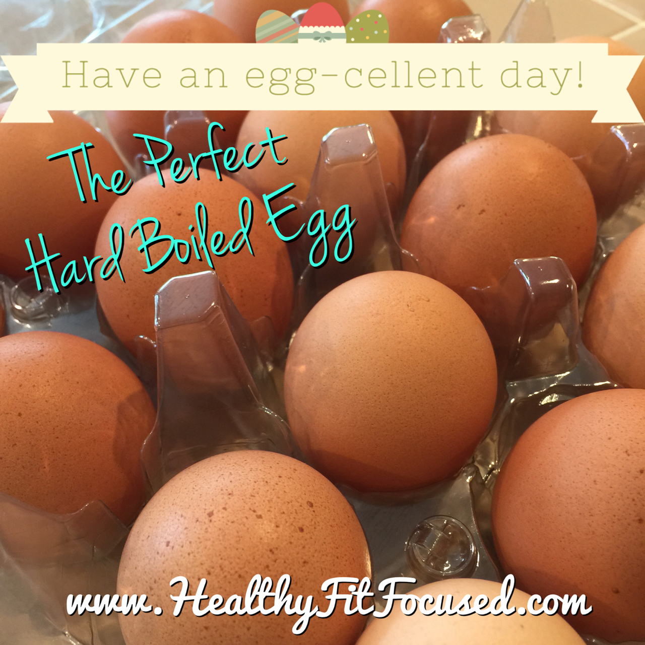 The Perfect Hard Boiled Egg, eggs are great for snacks on the 21 Day Fix or any clean eating plan, www.HealthyFitFocused.com