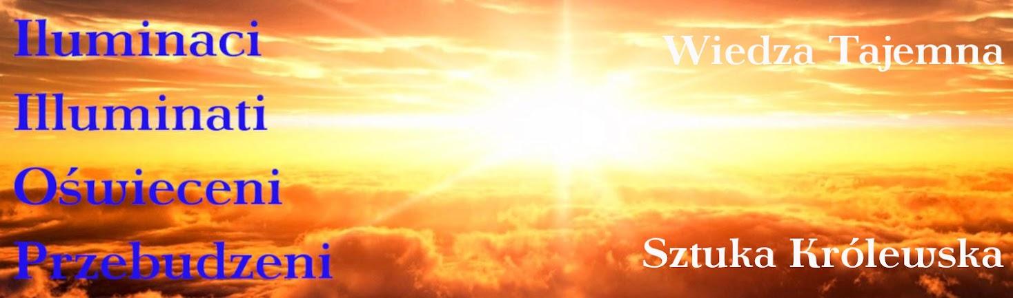 Illuminati Oświeceni Przebudzeni Iluminaci Zakon Iluminatów