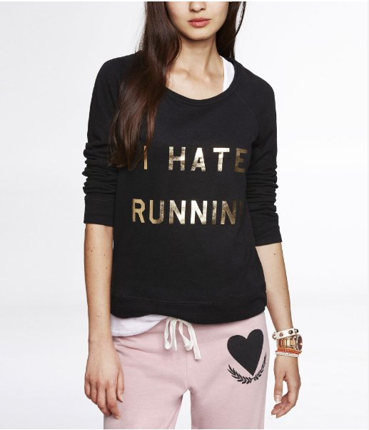 i hate running sweatshirt