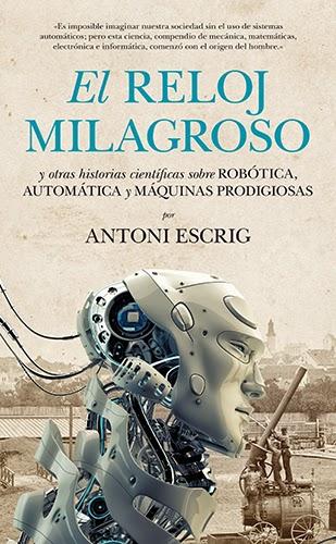 El reloj milagroso -- Antoni Escrig -- Guadalmazán