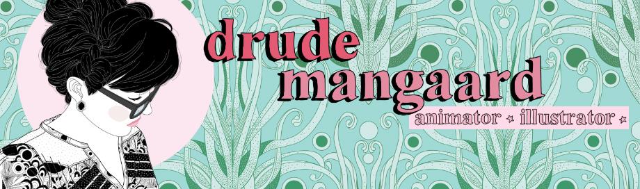 Drude Mangaard's Portfolio
