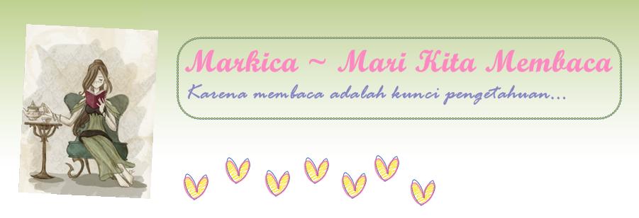 Markica ~ Mari Kita Membaca