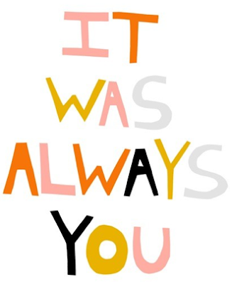 It Was Always You Print from Ashley Goldberg