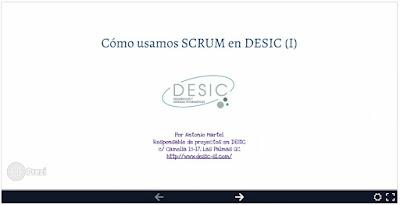 Cómo usamos Scrum/Agile en DESIC por Antonio Martel