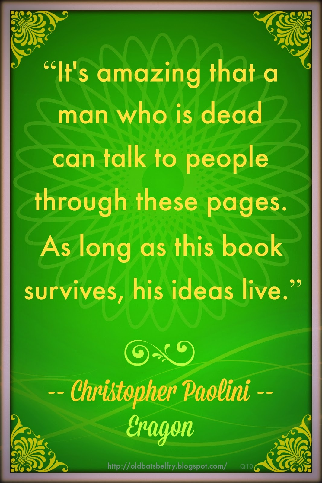 Weekly Quote #10 ~ Christopher Paolini