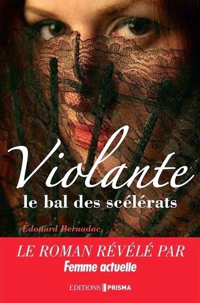 http://antredeslivres.blogspot.fr/2014/11/titre-du-roman-violante-ou-le-bal-des.html