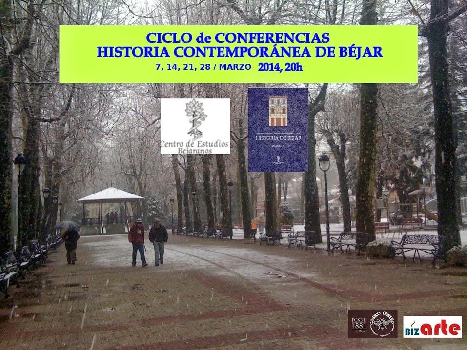 """28/Marzo: Conferencia """"La Ciudad de Béjar en el s. XX"""". Béjar"""