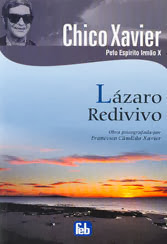 lazaro Redivivo - Chico Xavier