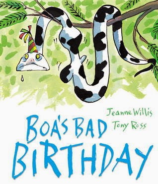 Cover of Boa's Bad Birthday by Jeanne Willis and Tony Ross