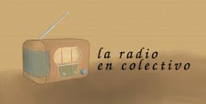 """En """"La Radio en Colectivo"""""""