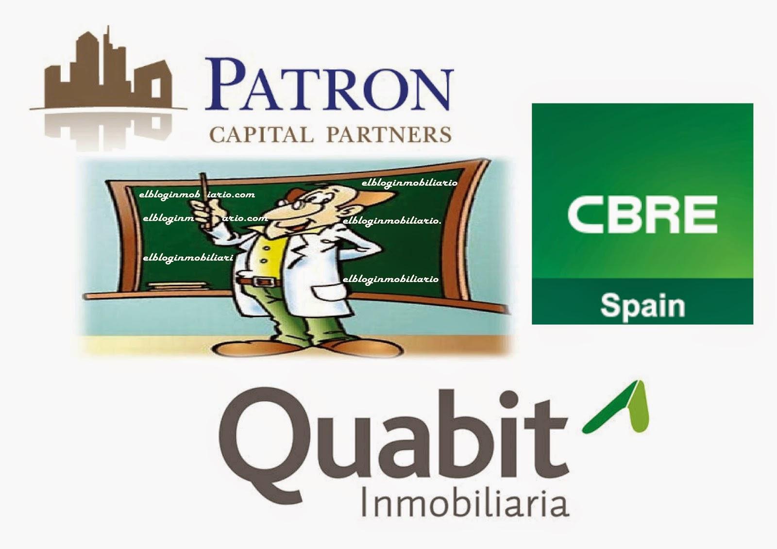 Patron Capital Quabit Inmobiliaria Cbre Spain elbloginmobiliario.com