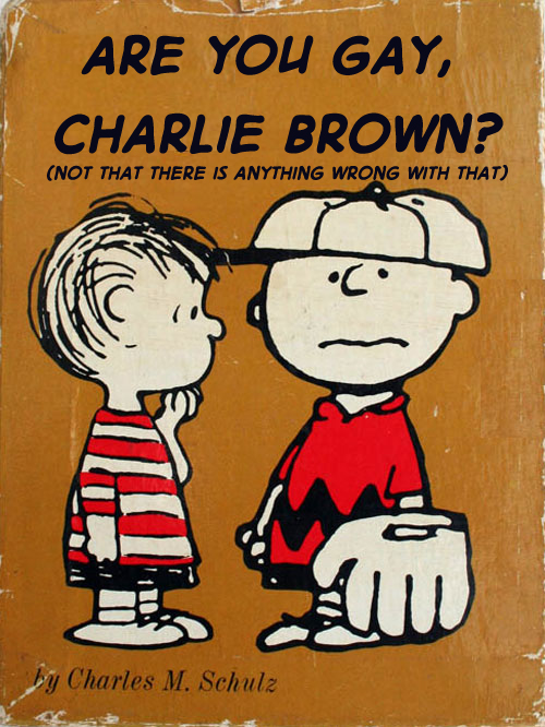 Paperback Charlie Brown Are You Gay Charlie Brown