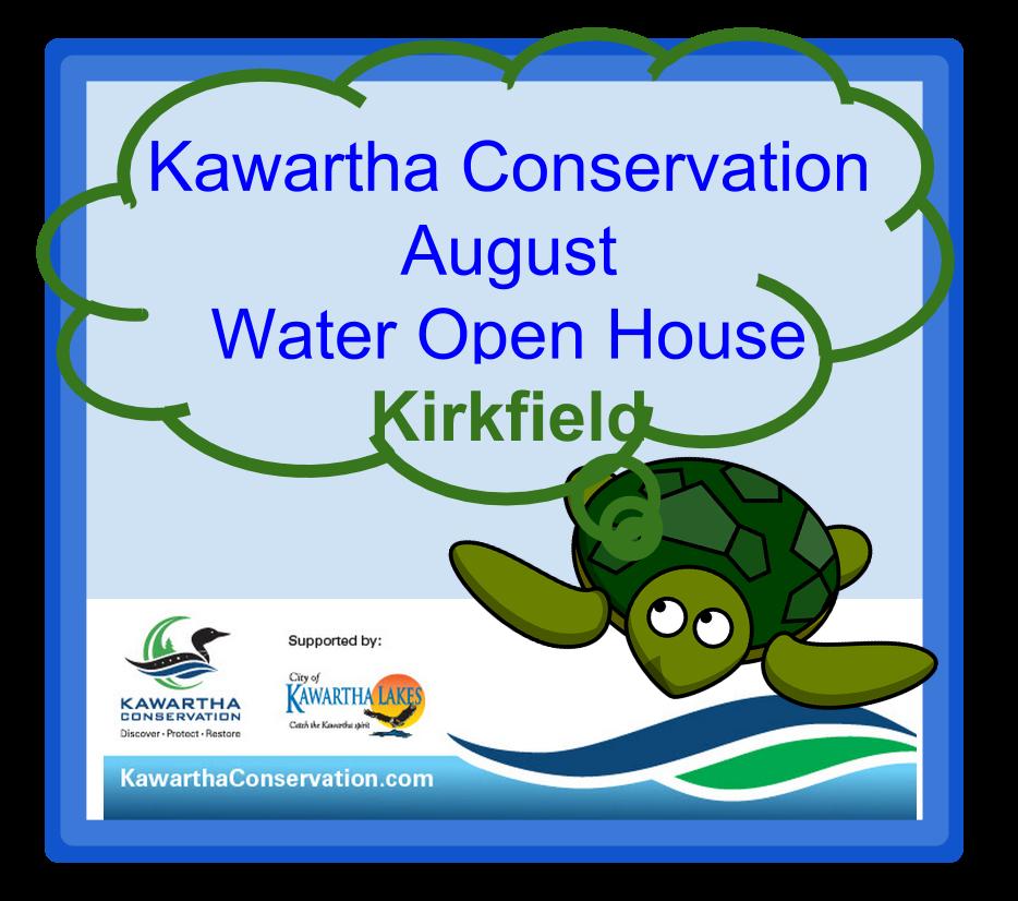 Kirkfield Kawartha Lakes Open House Aug 20