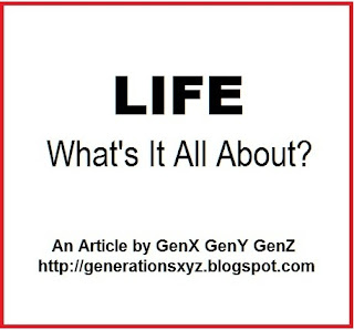 Life - What's It All About?