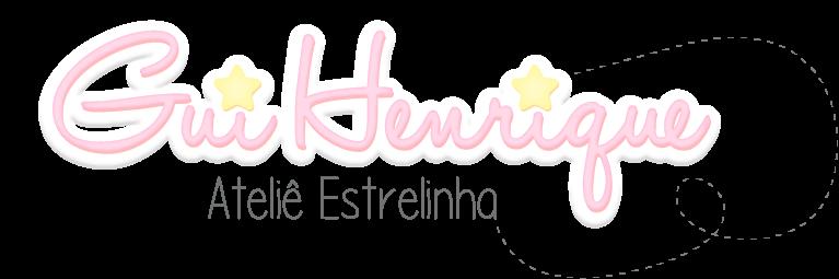 Gui Henrique Ateliê Estrelinha