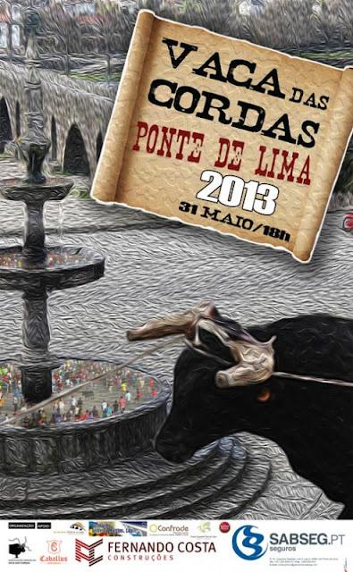 Ponte de Lima- Vaca das Cordas 2013- 31 Maio (18h)