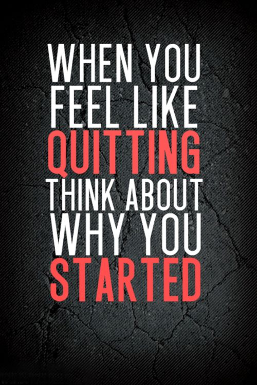 Motivational Quotes on Quitting