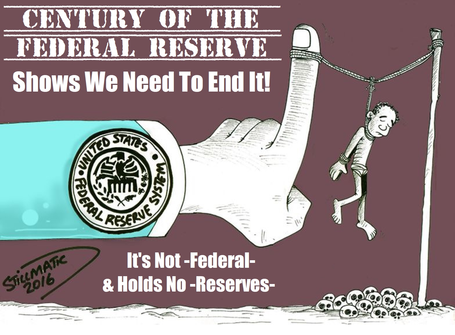 Let's End The Federal Reserve!