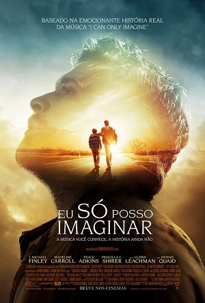 Eu Só Posso Imaginar Filmes Torrent Download capa