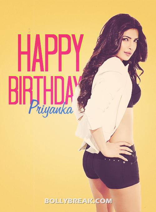 Priyanka Chopra Happy Birthday Photo - Wish Priyanka Chopra Happy Birthday :)