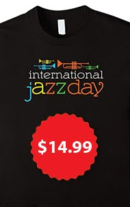 Jazz Day T-shirts