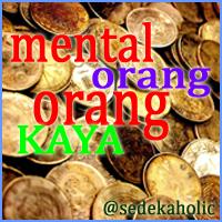 mental orang-orang kaya