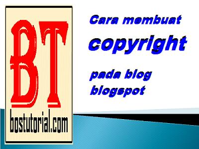 Cara membuat tulisan copyright pada blog