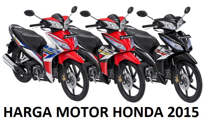 Info Harga Motor Honda terbaru 2015