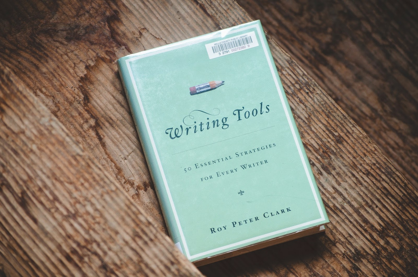 writing tools 50 essential strategies for every writer Covering the writing waterfront-from basics on verb tense to the value of forming a support group-poynter institute vice president clark offers tips, tricks and.