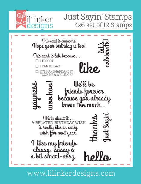 http://www.lilinkerdesigns.com/just-sayin-stamp-set/#_a_clarson