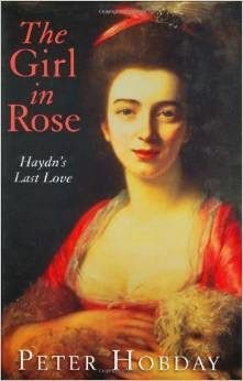 The Girl in Rose: Haydn's Last Love