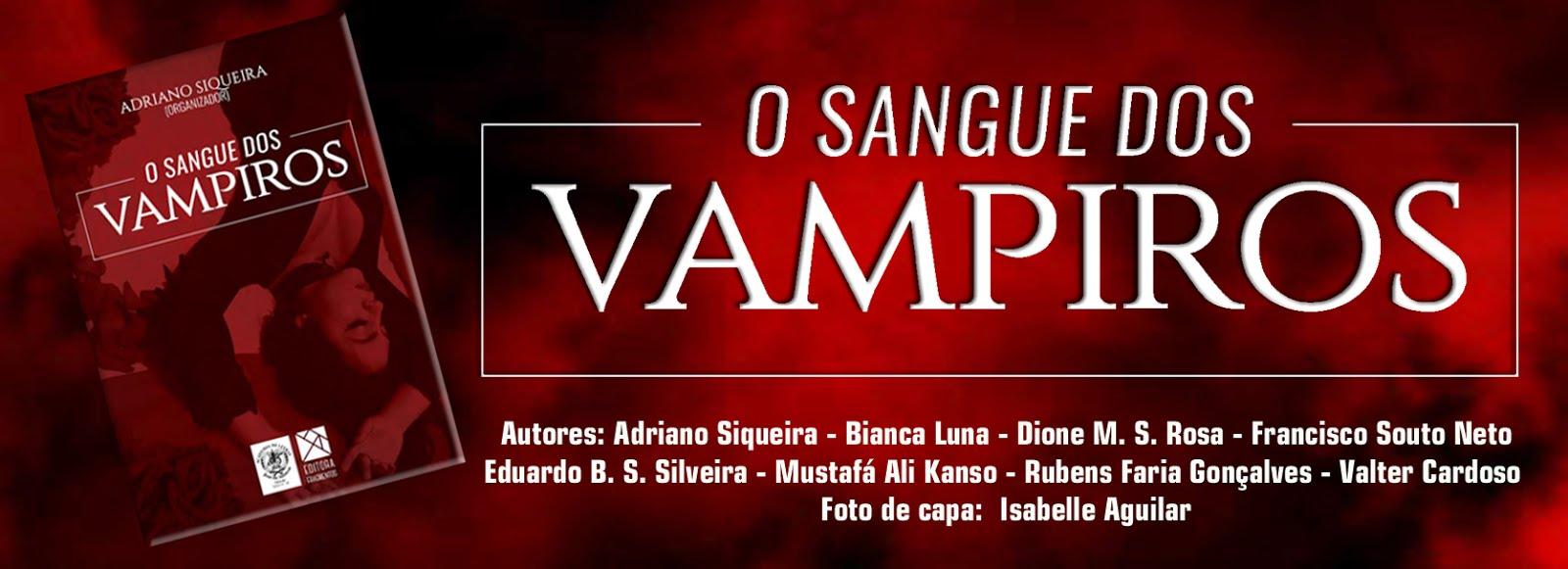 O Sangue dos Vampiros - clique aqui