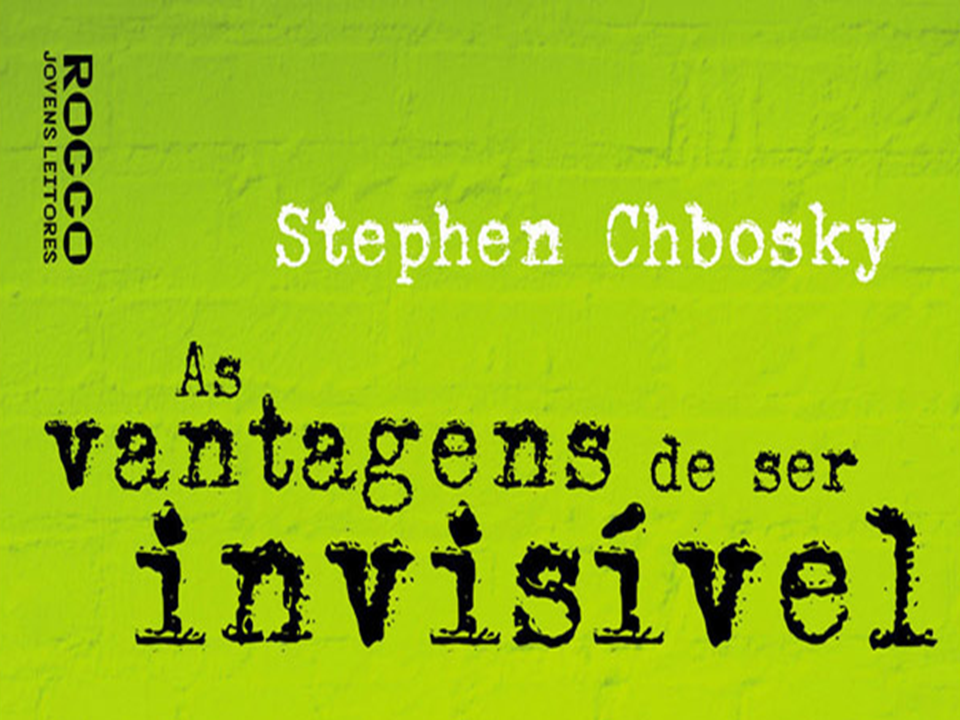 Citando 26 Citações Do Livro As Vantagens De Ser Invisível